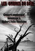 Les ombres du soir, tribute unplugged to hf Thiefaine
