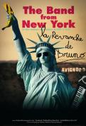 The Band from New York : La revanche de Bruno