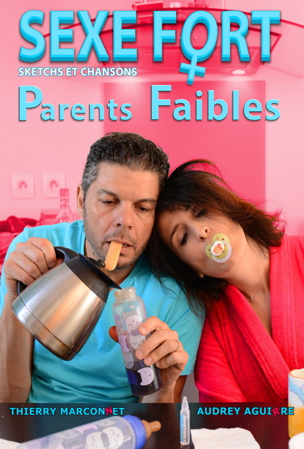 Sexe Fort, Parents Faibles